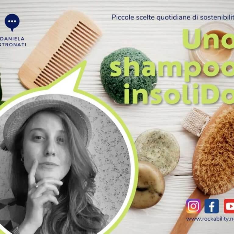 piccole-scelte-di-sostenibilita-uno-shampoo-insolido-daniela-stronati