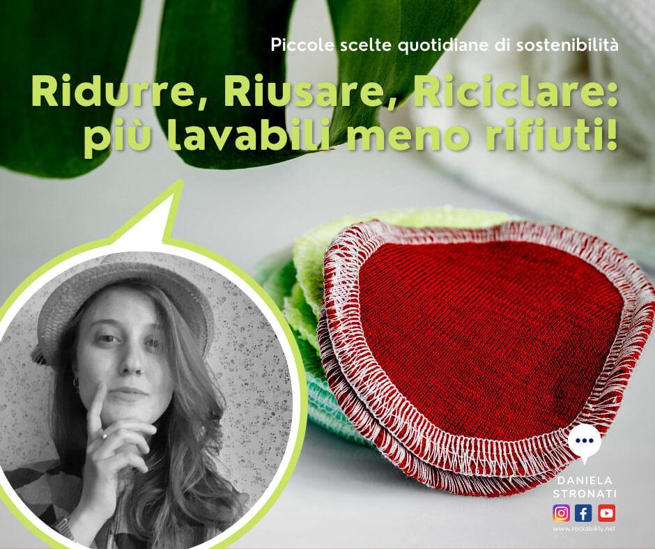 rockability blog Ridurre, Riusare, Riciclare: più lavabili meno rifiuti!